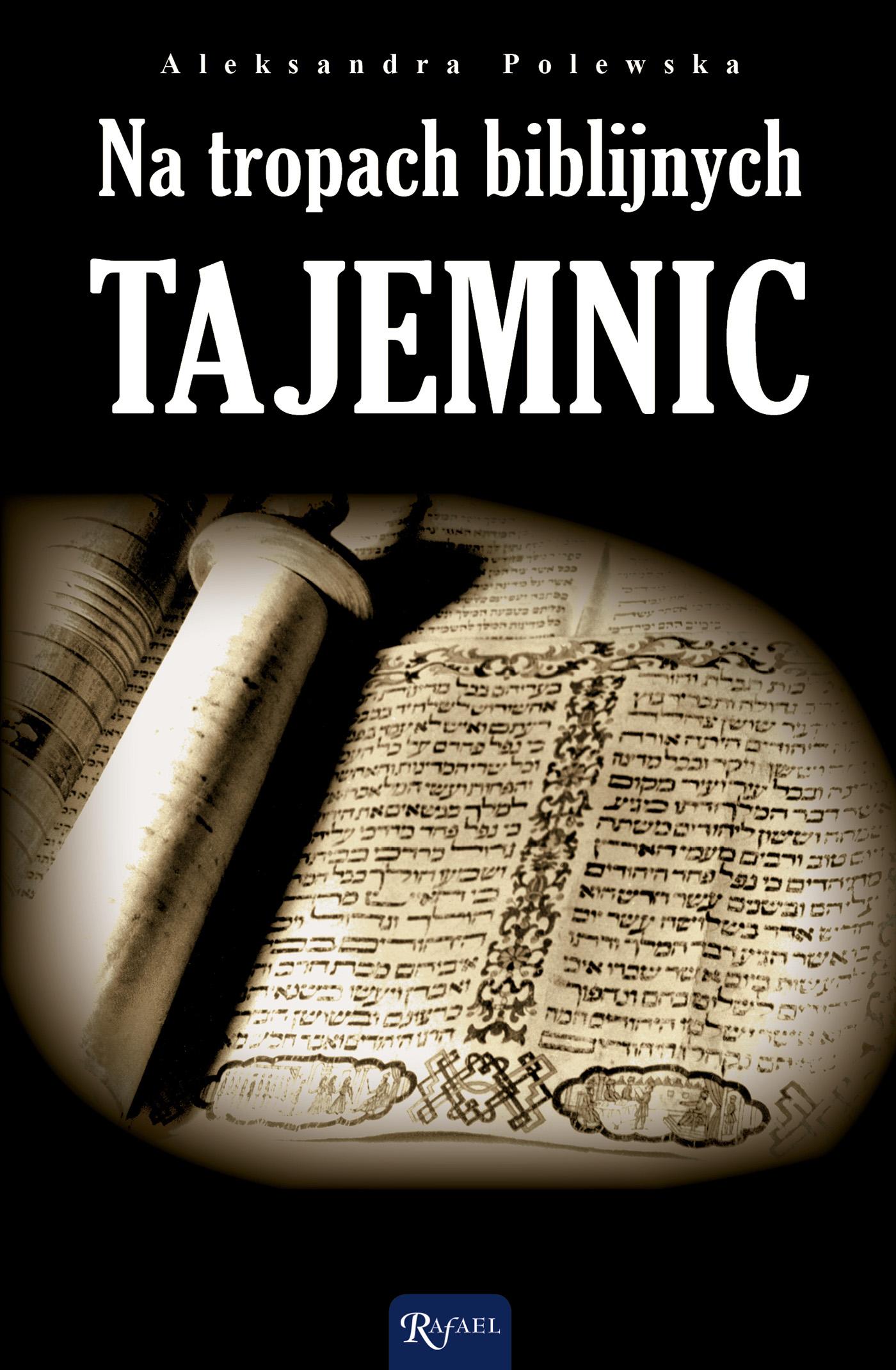 Na tropach biblijnych tajemnic