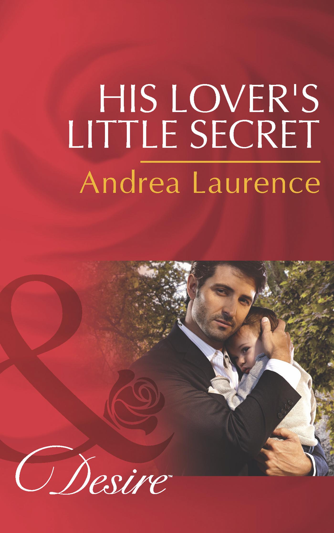 His Lover\'s Little Secret