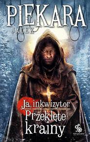 Ja, inkwizytor. Przeklęte krainy
