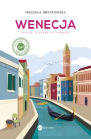 Wenecja. Miasto, któremu sie powodzi