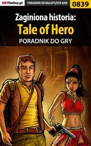 Zaginiona historia: Tale of Hero